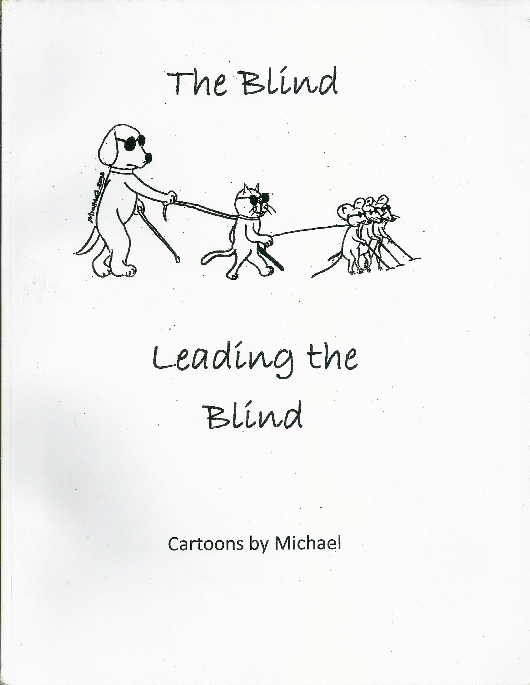 Schreiber Book-The Blind Leading the Blind0001